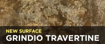 New Surface - Grindio Travertine